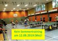 Grundreinigung – kein TT-Sommertraining am 12.08. (Mo)